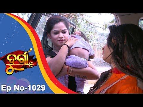 Durga | Full Ep 1029 | 27th Mar 2018 | Odia Serial - TarangTV