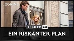 EIN RISKANTER PLAN | Trailer | Deutsch