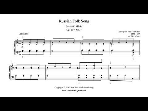 Beethoven : Russian Folk Song - Beautiful Minka, Op. 107, No. 7