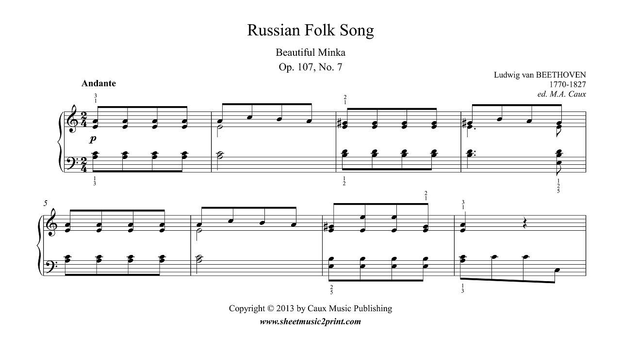 Beethoven : Russian Folk Song - Beautiful Minka, Op. 107, No. 7 ...