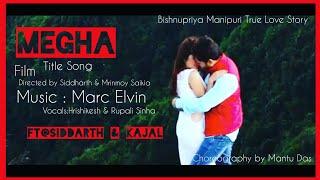 Megha,A Bishnupriya Manipuri Feature Film