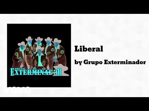 Grupo Exterminador - Liberal (AUDIO)