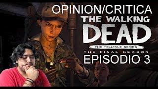Opinión/Critica de: TWD Temporada Final Episodio 3 | SPOILERS