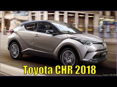 New Toyota CHR 2018 Review And Specs