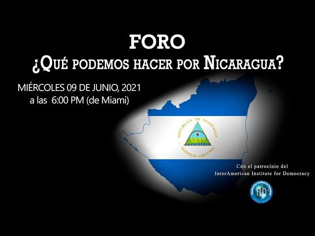 Foro «¿Qué podemos hacer por Nicaragua?»