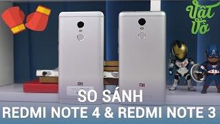 Vật Vờ| So sánh chi tiết Xiaomi Redmi Note 4 & Redmi Note 3