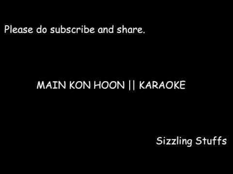 Main Kon Hoon Karaoke with Lyrics feat. Zaira Wasim
