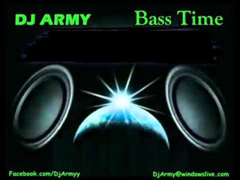 Dj army - bass time ( club mix)