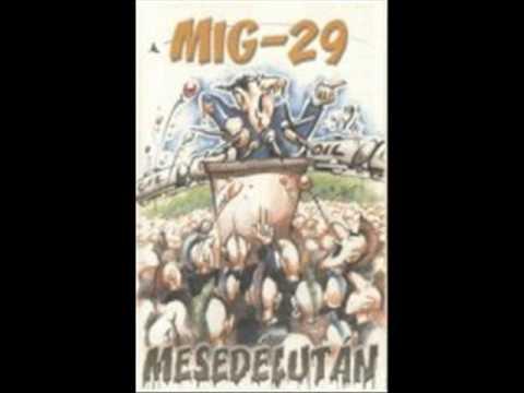 MIG-29 - Mesedélután [teljes album]