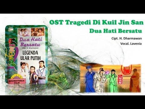 OST Tragedi Di Kuil Jin San - Lavenia