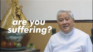ARE YOU SUFFERING?  What is God trying to tell us?  | Light of Faith