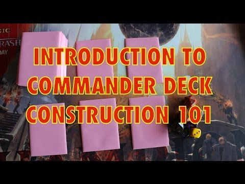 MTG - Introduction To Commander Deck Construction - How To B