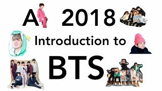 Who is BTS? A 2018 Introduction