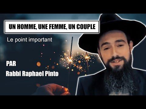 UN HOMME, UNE FEMME, UN COUPLE 6 - Rabbi Raphael Pinto - SHALOM BAIT - Paix dans le couple