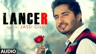 Jassi Gill Lancer Full Audio Song Bachmate 2 | Punjabi Songs | T-Series Apna Punjab