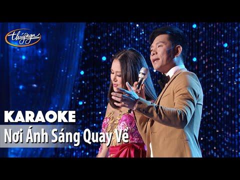 Karaoke   Nơi Ánh Sáng Quay Về (Trần Thái Hòa & Lam Anh)