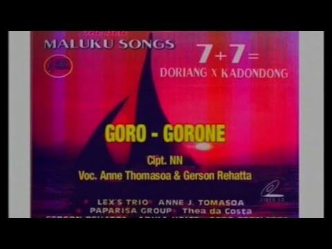 Anne Thomasoa, Gerson Rehatta - Goro - Gorone