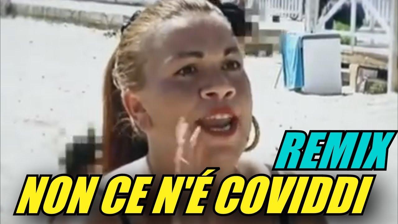 NON CE N'É COVIDDI (REMIX)