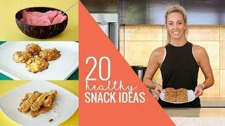 20 HEALTHY SNACKS!