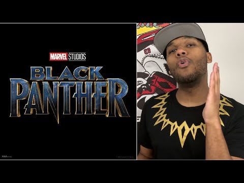 Why BLACK PANTHER is Important to Black People | Comprehensive MOVIE REVIEW