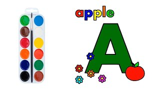 Alphabet Coloring and Drawing, Learn A for Apple for Kids with Colors