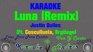 Luna Remix - Brytiago Ft. J Quiles - Cosculluela | Karaoke