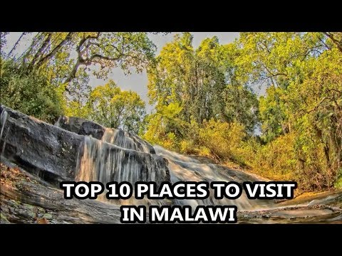 Best Places To Visit - MALAWI | Travel & Tourism