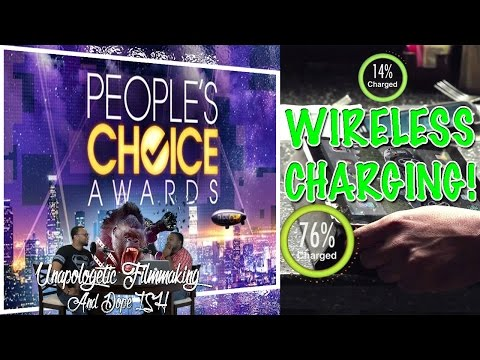 People's Choice Awards too Wireless Charging - Unapologetic Filmmaking and Dope Ish Ep.13