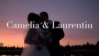 Camelia and Laurentiu | Wedding Video