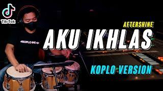 Download AKU IKHLAS COVER KOPLO VERSION ( LAGU JAWA VIRAL )