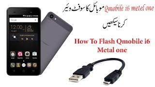 How to Flash Qmobile i6 Metal One MT6580 With SP Tool Usb Data Cable
