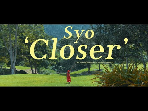 'Closer' by Syo (2016) - Music Video