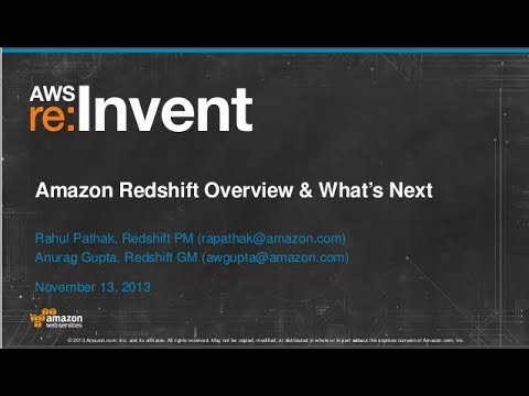 Introduction to Amazon Redshift and What's Next (DAT103) | AWS re:Invent 2013