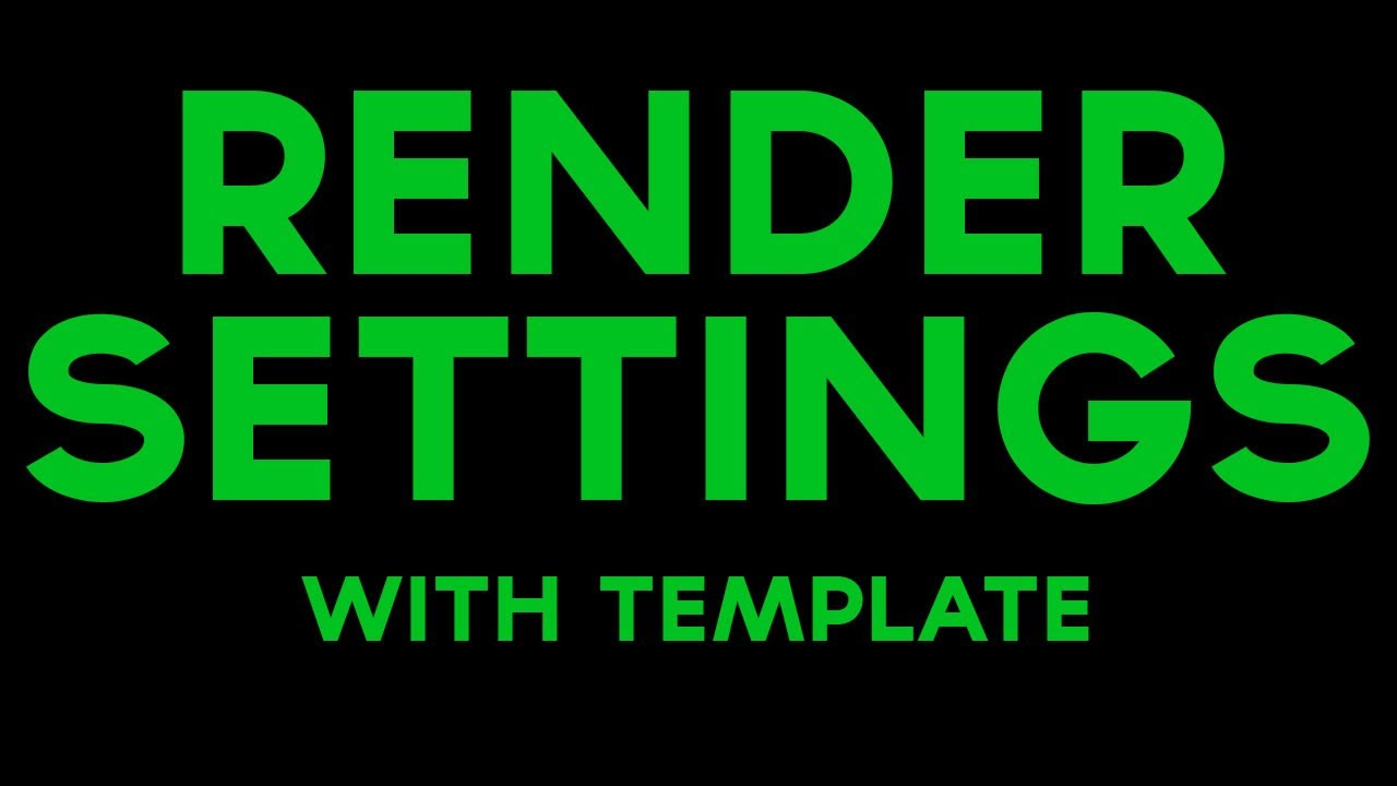 After Effects Tutorial: BEST Render Settings + Template - YouTube