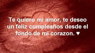 ❤️ Feliz cumpleaños amor ❤️ Este vídeo es para ti ❤️