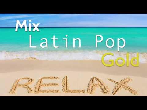 Mix Latin Pop Gold [Mi Ideología]