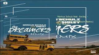 Markus Schulz & Smiley - The Dreamers (Markus Schulz In Bloom Mix)