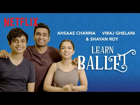 The Ballet Challenge Ft. Ahsaas Channa, Shayan Roy & Viraj Ghelani | Yeh Ballet | Netflix India