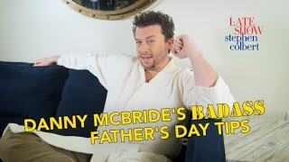 Danny McBride's Badass Father's Day Tips thumbnail