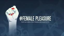 # FEMALE PLEASURE (Official Trailer / Deutsch)