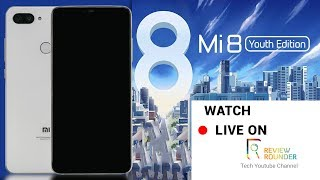Xiaomi mi 8 Youth China Launch Event 🔴LIVE | Mi 8 Youth Edition  🔴Live Stream