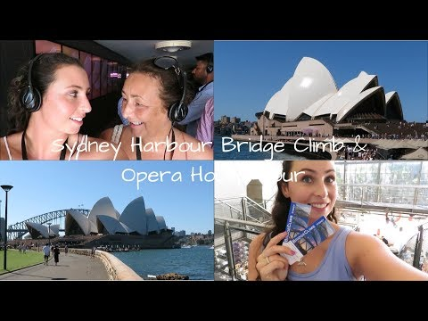 Sydney Harbour Bridge Climb And Opera House   TRAVEL VLOG