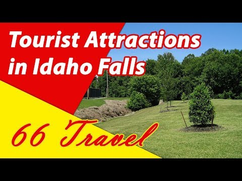 List 8 Tourist Attractions in Idaho Falls, Idaho | Travel to United States