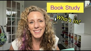 Book  Study- Who Wants to Join me?