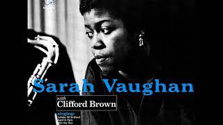 Sarah Vaughan & Clifford Brown ( Full Album )