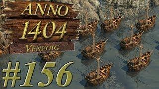 Let's Play Anno 1404 Venedig [#156] - Vorbereitung für den Krieg (german) [HD]