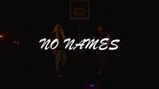 No Names ( Music video )