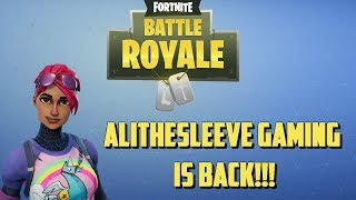 AliTheSleeve Gaming is Back!!! We get the WIN on FORTNITE: Battle Royale - BLITZ!!!