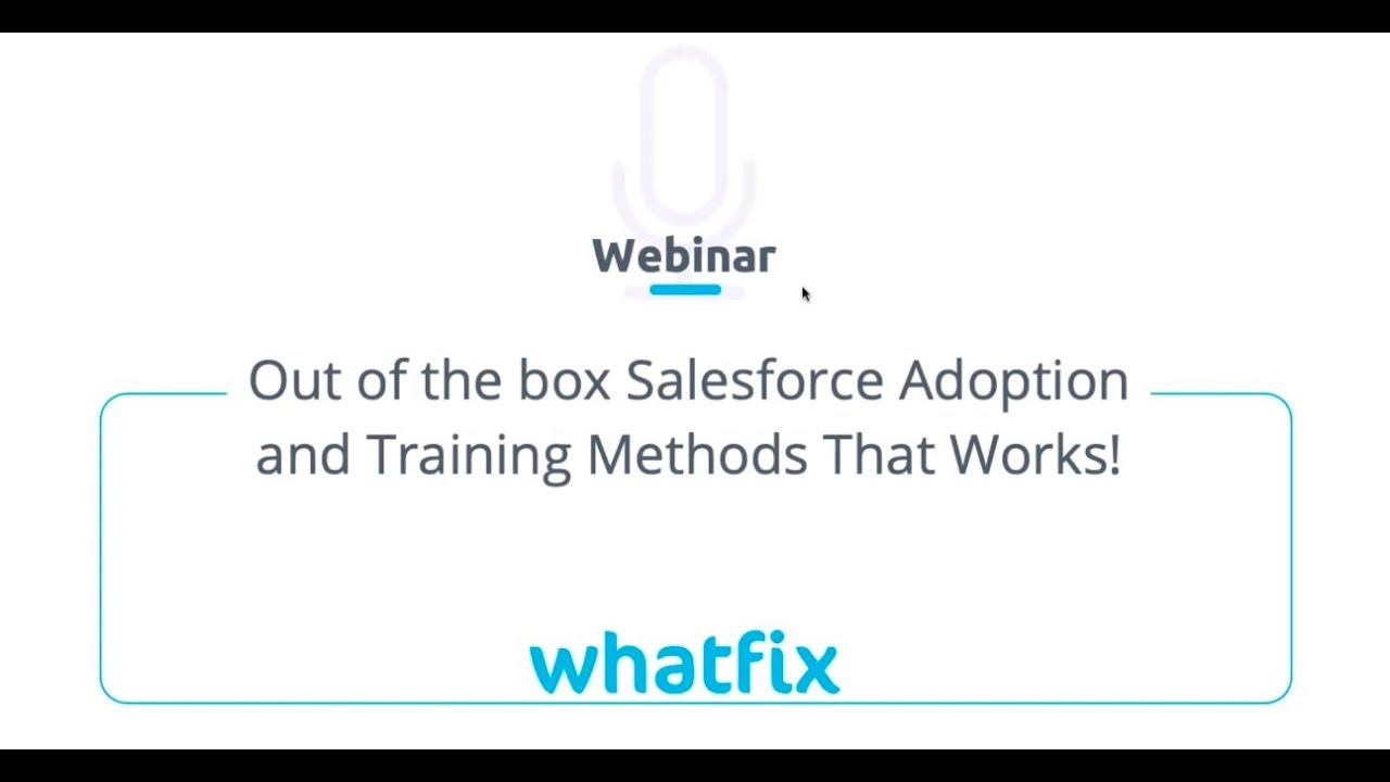 [Webinar] Out of the box Salesforce Adoption and Training Methods That  Works! feat  Tigh Loughhead