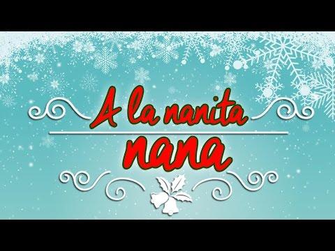 A La Nanita Nana I Villancico Tradicional I Musica y Cántico de Navidad